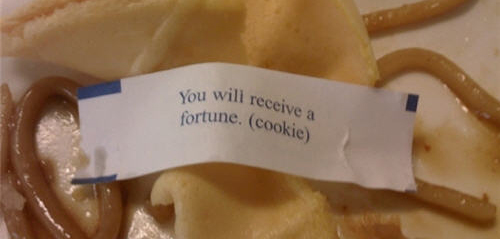 You should read these funny fortune massiges toi enjoy your sweet life
