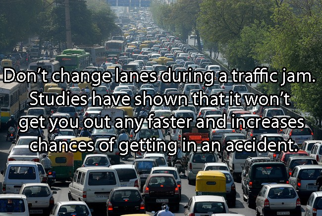 Don't Change Lanes During A Traffic Jam