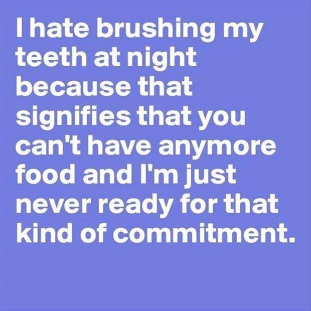 why i hate brushing teeth at night