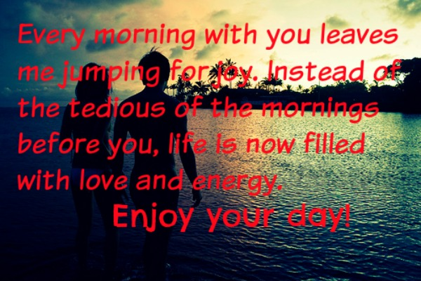 Top 25 Good Morning Love Quotes For Him: The 50 Best Good Morning Quotes Of All Time