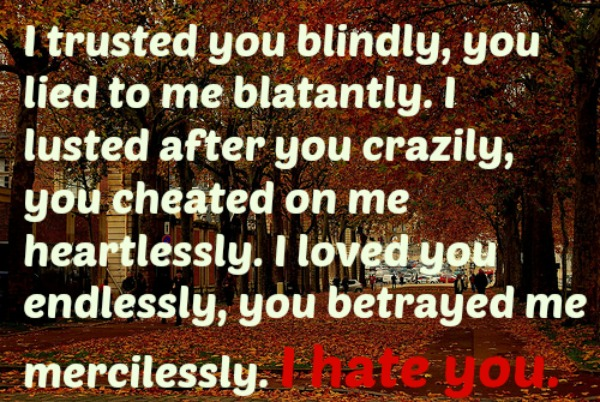 The 40 Best I Hate You Quotes Of All Time  The 40 Best I H...