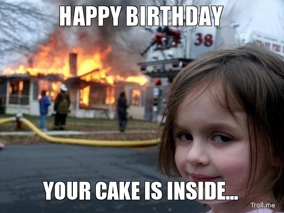 Funny Birthday Memes For Your Sister : The 32 best funny happy birthday pictures of all time