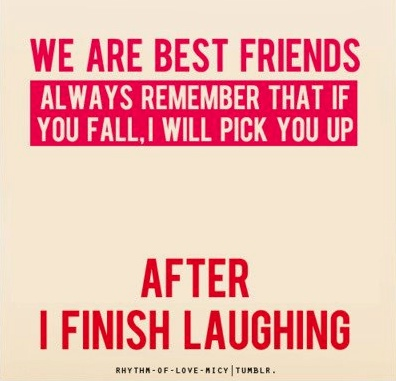 Funny Quotes About Love And Friendship New The 27 Best Funny Friendship Quotes Of All Time