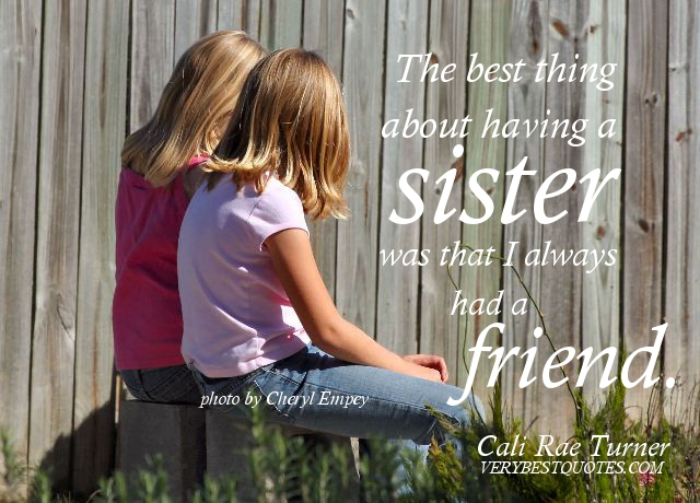 I Love You Sister Quotes Simple The 48 All Time Best Quotes About Sisters