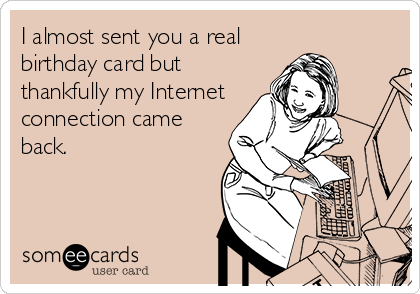 the  best funny birthday ecards of all time, Birthday card