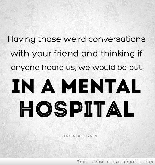 hilarious friend quotes