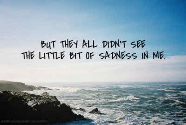 Quotations About Sadness: The 50 All Time Best Sad Love Quotes For Broken Hearts